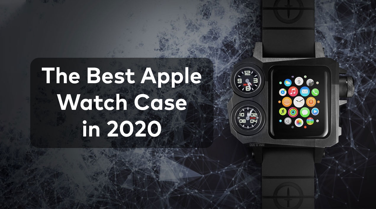 best apple watch case 2020