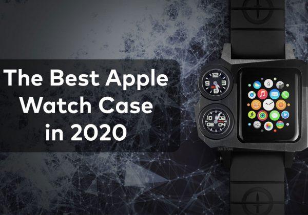 best apple watch case 2020